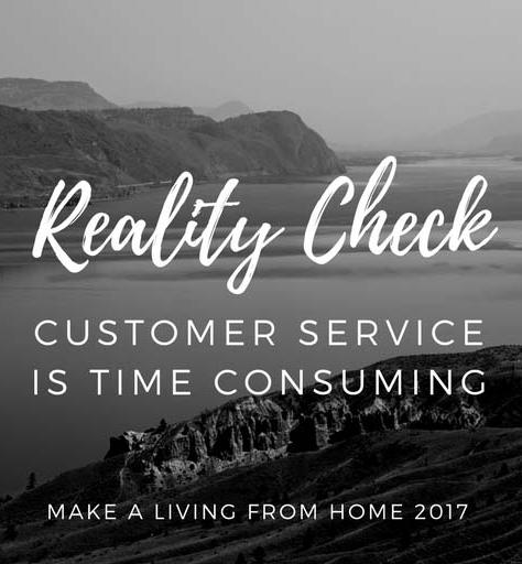 Reality Check Dropshipping – The Customer Service Is Time Consuming And Demanding - Make a Living from Home 2017