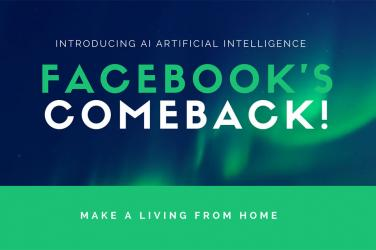 Facebook's Comeback - Introducing AI Artificial Intelligence To Predict Shopping Behavior - Make A Living From Home