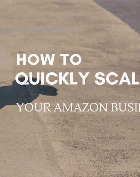 How To Quickly Scale Your Amazon Business - Make A Living From Home