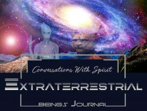 Conversations With Spirit And Extraterrestrial Beings Journal Part 1 - Author Stina Pettersson