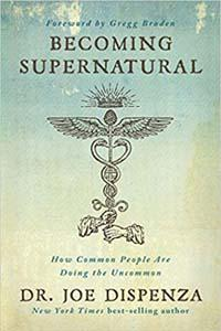 Becoming Supernatural Dr. Joe Dispenza - The Future Is Your Creation