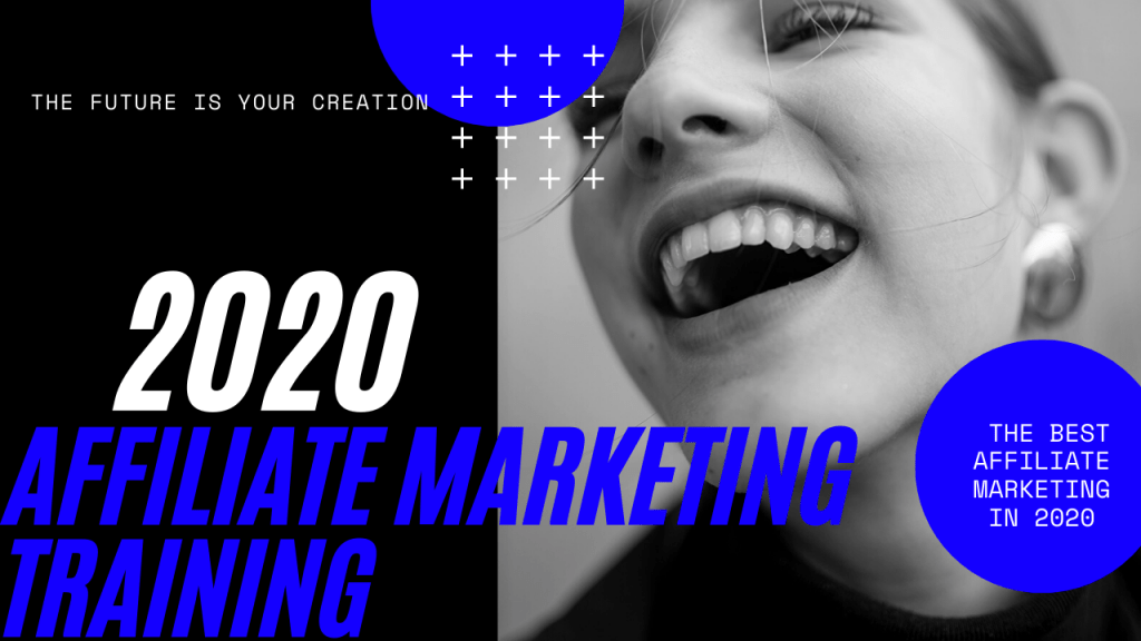 What Is The Best Affiliate Marketing Training In 2020?
