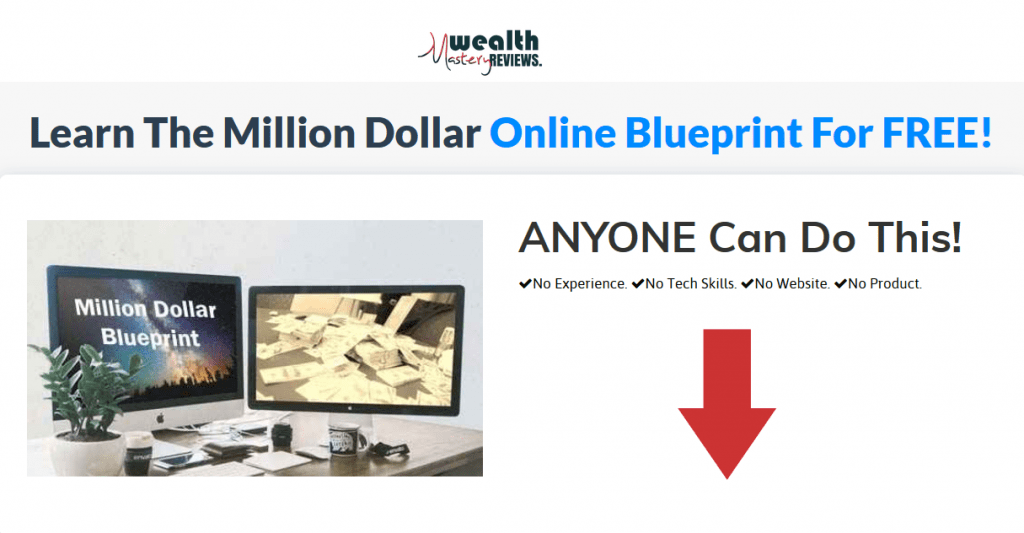 Learn The Million Dollar Online Blueprint For FREE!