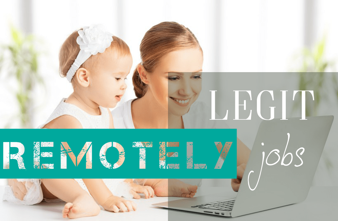 Legit Online Jobs For Stay At Home Moms And Dads