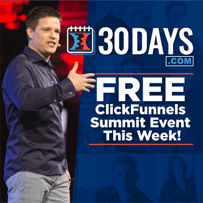30 Days FREE ClickFunnels Summit