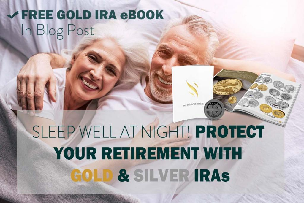 Protect Your Retirement With Gold & Silver IRAs